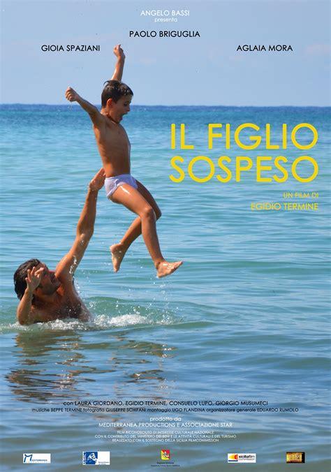 Il Figlio Sospeso. Film di Egidio Termine== a cura di Sandra V. Guddo
